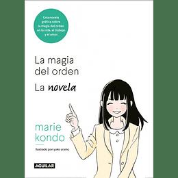 La Magia Del Orden Una Novela Ilustrada