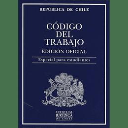 Codigo Del Trabajo. Edicion Oficial 2021. Especial Para Estudiantes