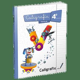 Caligrafia Vertical. Cuarto Basico. Caligrafix C40v