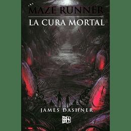 La Cura Mortal (Maze Runner 3)