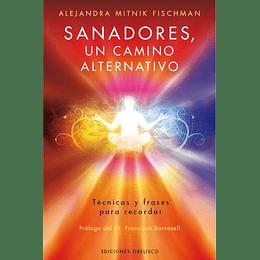 Sanadores, Un Camino Alternativo