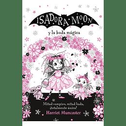 Isadora Moon Y La Boda Magica
