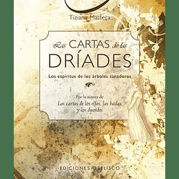 Las Cartas De Las Driades: Los Espiritus De Los Arboles Sanadores.
