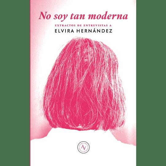 No Soy Tan Moderna