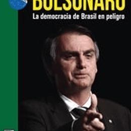 Bolsonaro, La Democracia De Brasil En Peligro