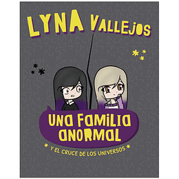 Una Familia Anormal 4: Y El Cruce De Los Universos