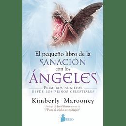 El Pequeño Libro De La Sanacion Con Los Angeles