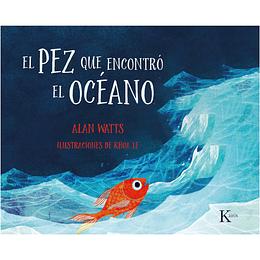El Pez Que Encontro El Oceano
