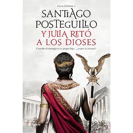 Julia Domna Ii: Y Julia Reto A Los Dioses