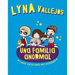 Una Familia Anormal 3: Y Unas Vacaciones Muy Extrañas