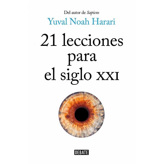 21 Lecciones Para Siglo Xxi