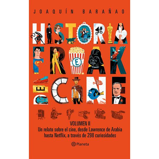 Historia Freak Del Cine. Vol 2