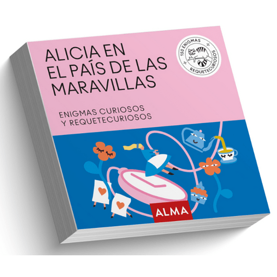 Alicia En El Pais De Las Maravillas, 150 Enigmas Curiosos
