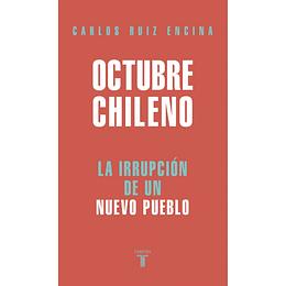 Octubre Chileno, La Irrupcion De Un Nuevo Pueblo