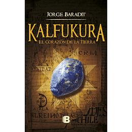 Kalfukura. El Corazón de la Tierra