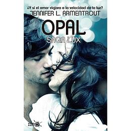 Opal. Saga Lux 3