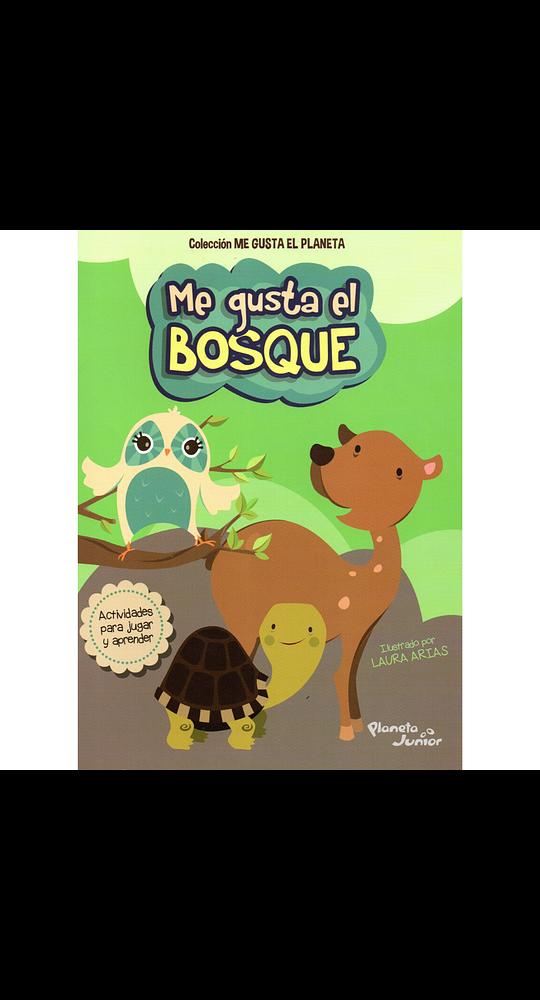 Me Gusta El Bosque
