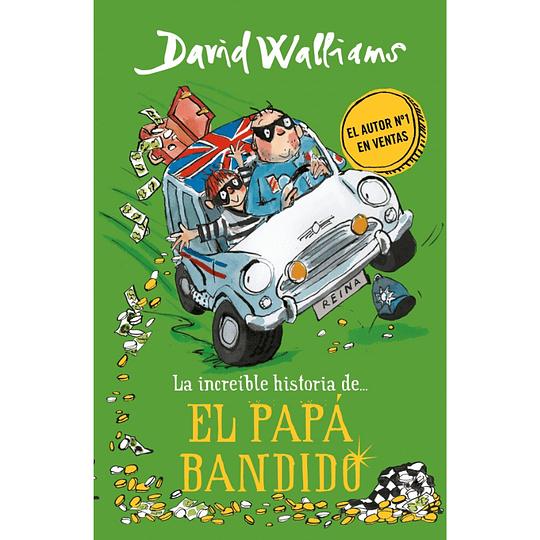 La increíble historia de El Papá Bandido