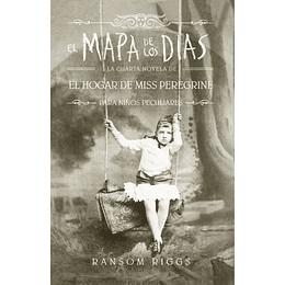 El mapa de los días. El Hogar de Miss Peregrine para Niños Peculiares #4