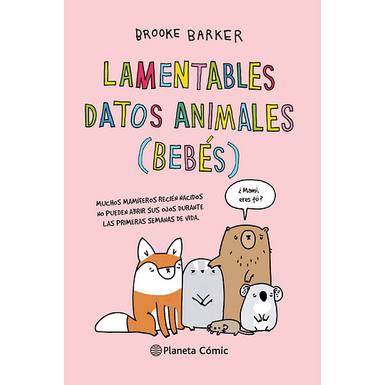 Lamentables Datos De Animales (Bebes)