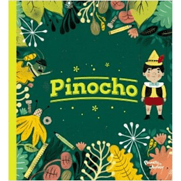 Pinocho. Clásicos Infantiles