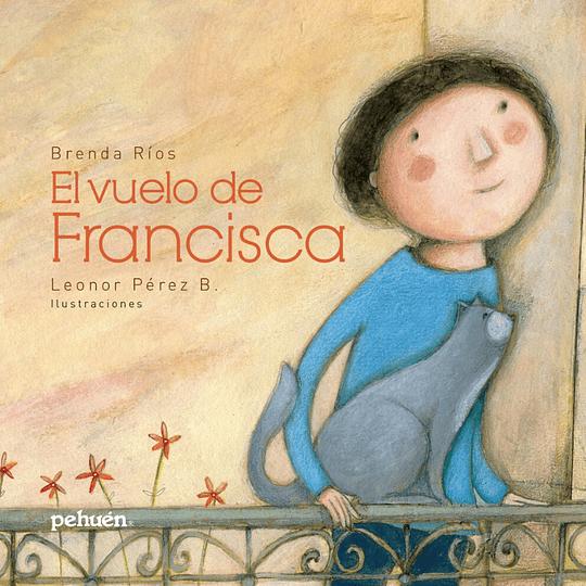 Vuelo De Francisca, El