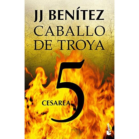 Caballo de Troya 5, Cesarea