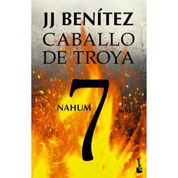 Cabayo de Troya 7, Nahum