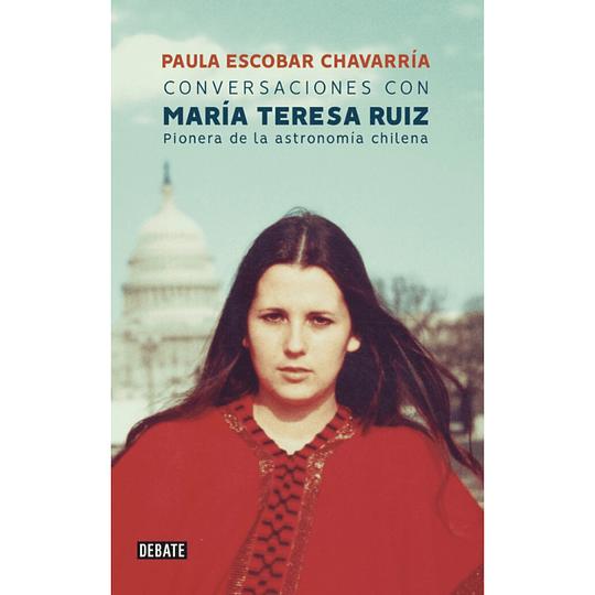 Conversaciones con María Teresa Ruiz