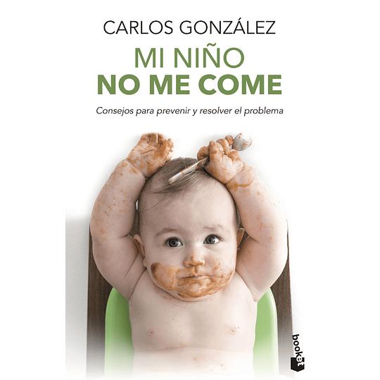 Mi Niño No Me Come (B)