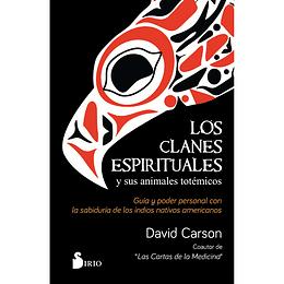 Los clantes espirituales y sus animales totémicos.