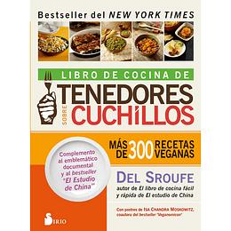 Tenedores sobre cuchillos. Libro de cocina. Más de 300 recetas veganas