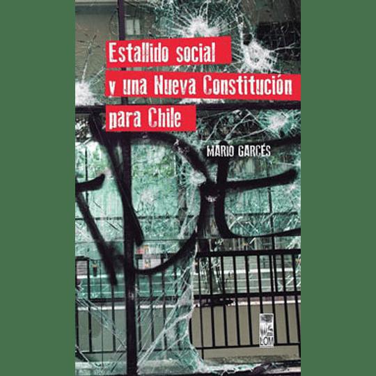 Estallido Social Y Una Nueva Constitucion Para Chile