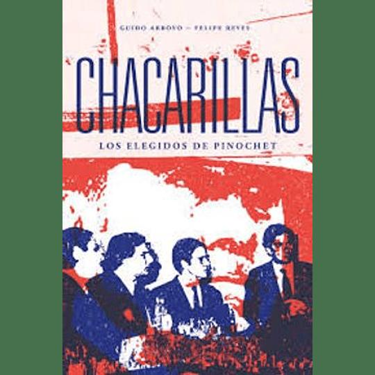 Chacarillas, Los Elegidos De Pinochet