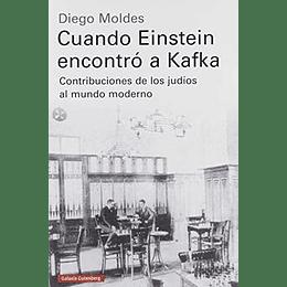 Cuando Einstein Encontro A Kafka Td