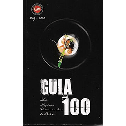Guia 100, Los Mejores Restaurantes De Chile 2019-2020