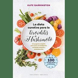 La Dieta Curativa Para La Tiroiditis De Hashimoto