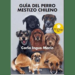 Guia Del Perro Mestizo Chileno