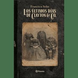 Los Ultimos Dias De Clayton Y Co