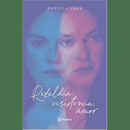 Rebeldia, Resistencia, Amor
