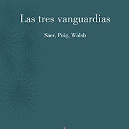 Las Tres Vanguardias