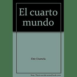 Cuarto Mundo, El