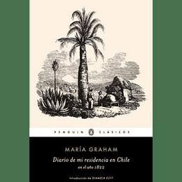 Diario De Mi Residencia En Chile, En El Año 1822