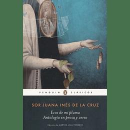 Ecos De Mi Pluma, Antologia En Prosa Y Verso
