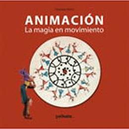 Animacion La Magia En Movimiento (Lujo)