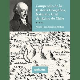 Compendio De La Histori Geografica Natural Y Civil Del Reino De Chile