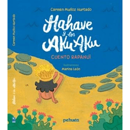 Hahave Y Los Aku Aku, Cuento Rapanui