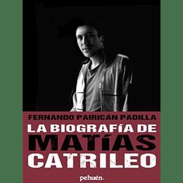 La Biografia De Matias Catrileo