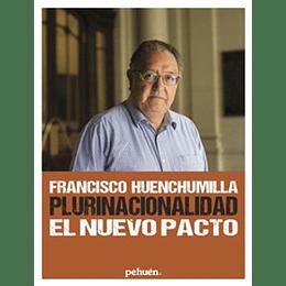 Plurinacionalidad El Nuevo Pacto