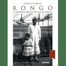 Rongo La Historia Oculta De Isla De Pascua